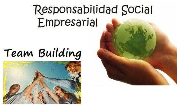 Responsabilidad Social Empresarial y Team Building