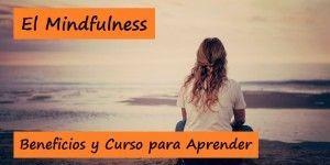 Mindfulness - Beneficios y Curso