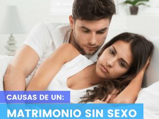 Causas Matrimonio Sin Sexo